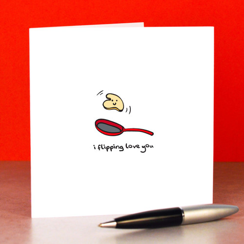 Buy I flipping love you Card From The Crafty Giraffe, the home of unique and affordable gifts for loved ones...