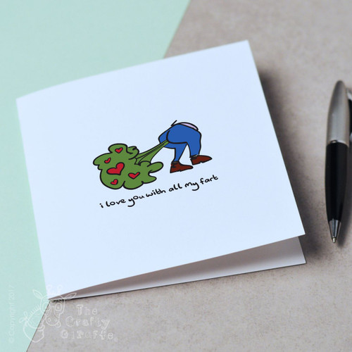 I love you with all my fart Card