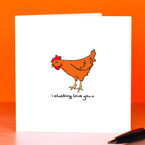 Buy I clucking love you Card From The Crafty Giraffe, the home of unique and affordable gifts for loved ones...