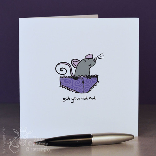 Get your rat out (knickers) Card - The Crafty Giraffe