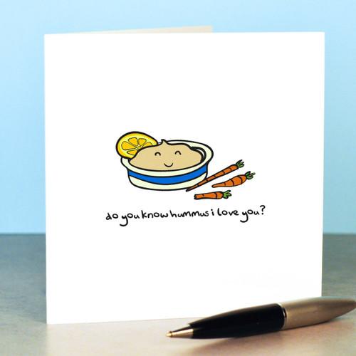 Do you know hummus I love you Card