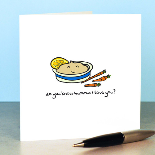 Do you know hummus I love you Card