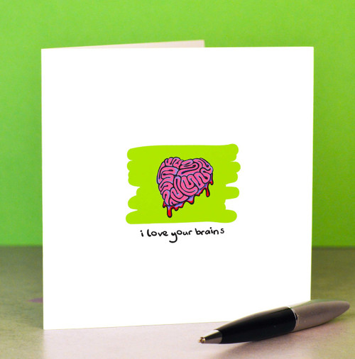 Buy I love your brains Card From The Crafty Giraffe, the home of unique and affordable gifts for loved ones...