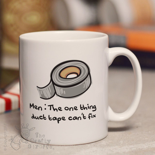 Men - The one thing duct tape can't fix mug