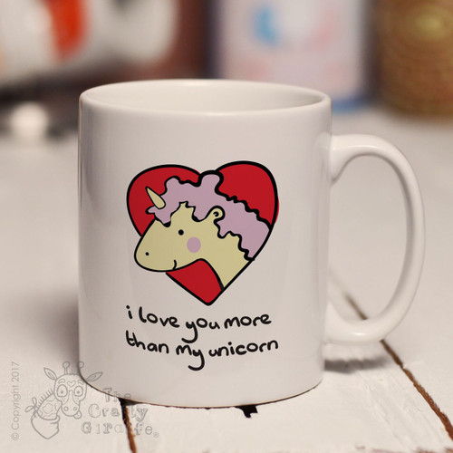 I love you more than my unicorn mug