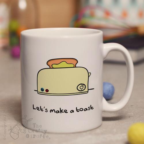 Let's make a toast mug