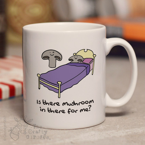 Is there mushroom in there for me mug