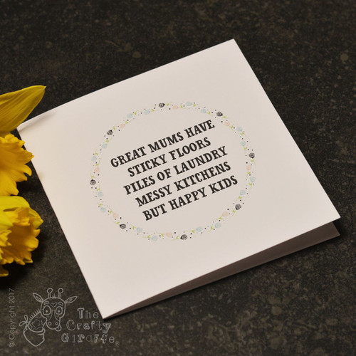 Great Mums have sticky floors Card