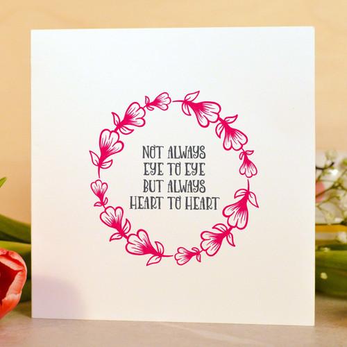Not always eye to eye but always heart to heart Card - The Crafty Giraffe