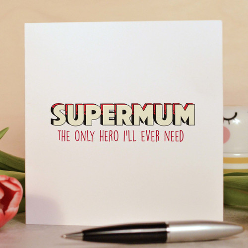 Buy Supermum Card From The Crafty Giraffe, the home of unique and affordable gifts for loved ones...