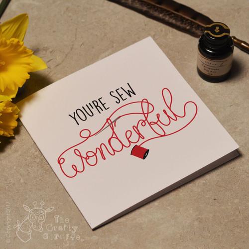 You're sew wonderful Card