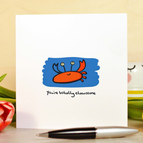 Buy You're totally clawsome Card From The Crafty Giraffe, the home of unique and affordable gifts for loved ones...