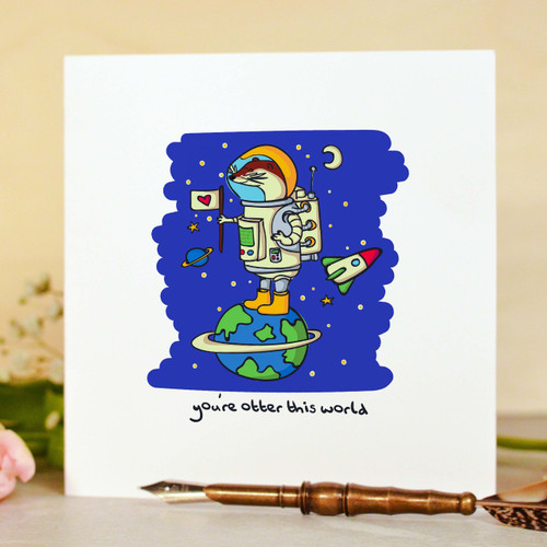 Buy You're otter this world Card From The Crafty Giraffe, the home of unique and affordable gifts for loved ones...