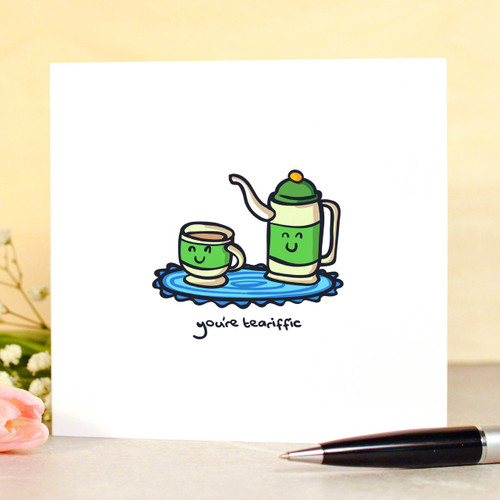 Buy You're teariffic Card From The Crafty Giraffe, the home of unique and affordable gifts for loved ones...