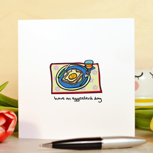 Buy Have an eggcelent day Card From The Crafty Giraffe, the home of unique and affordable gifts for loved ones...