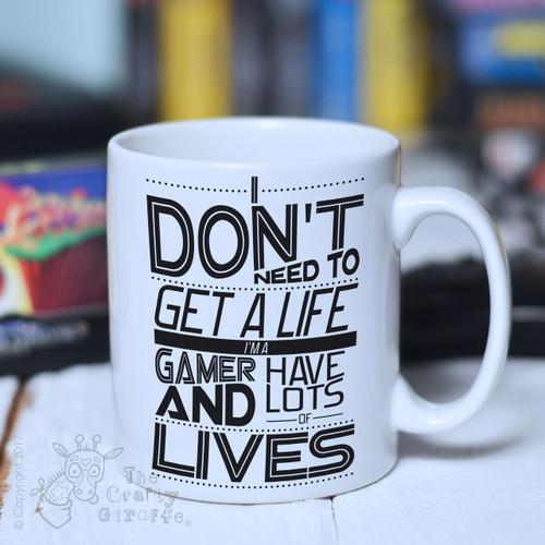 I don't need to get a life Mug