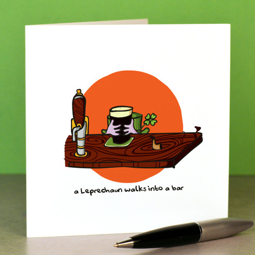 Buy A leprechaun walks into a bar Card From The Crafty Giraffe, the home of unique and affordable gifts for loved ones...