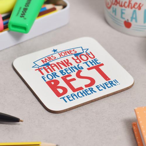 Personalised Best Teacher Ever Coaster - The Crafty Giraffe