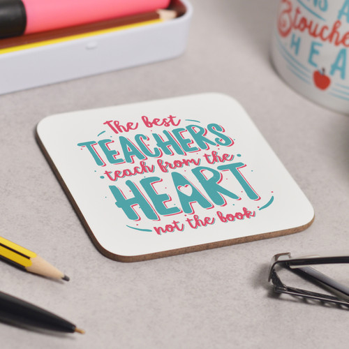 The best teachers teach from the heart Coaster - The Crafty Giraffe