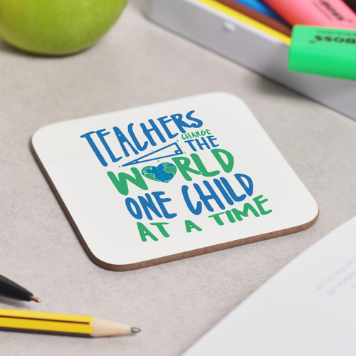 Teachers change the world Coaster - The Crafty Giraffe