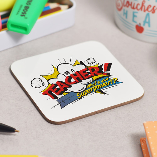 I'm a teacher what's your superpower Coaster - The Crafty Giraffe