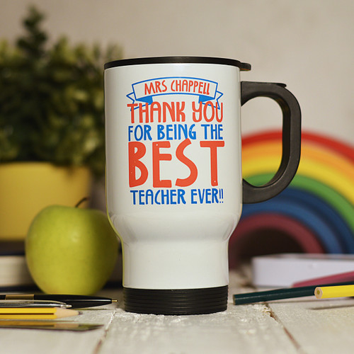 Personalised Best Teacher Ever Travel Mug - The Crafty Giraffe