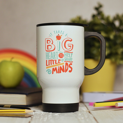 Buy Personalised It takes a big heart to help shape little minds Travel Mug From The Crafty Giraffe, the home of unique and affordable gifts for loved ones...
