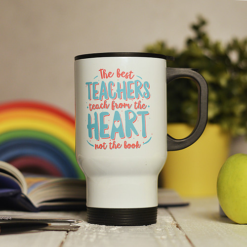 Personalised The best teachers teach from the heart Travel Mug - The Crafty Giraffe