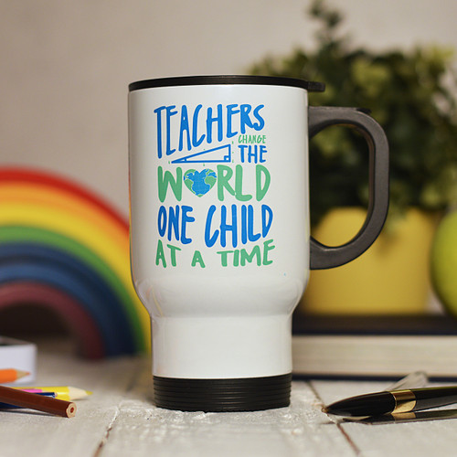 Personalised Teachers change the world one child at a time Travel Mug - The Crafty Giraffe