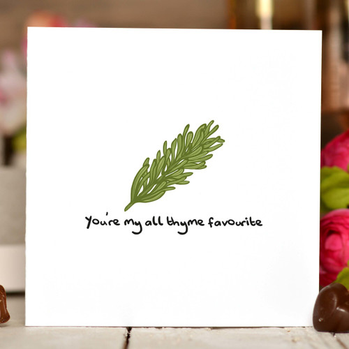 You're my all thyme favourite Card - The Crafty Giraffe