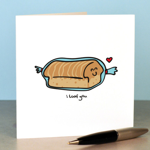 I loaf you Card - The Crafty Giraffe