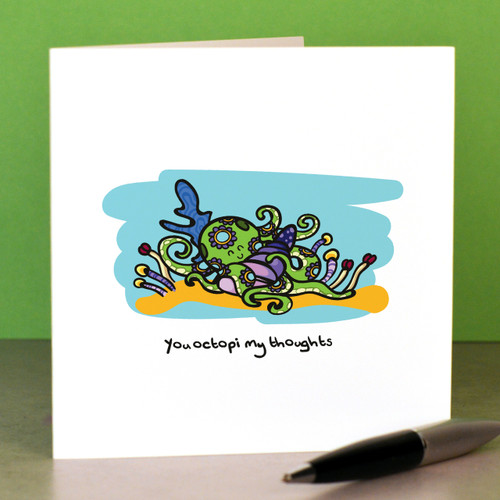 You octopi my thoughts Card - The Crafty Giraffe