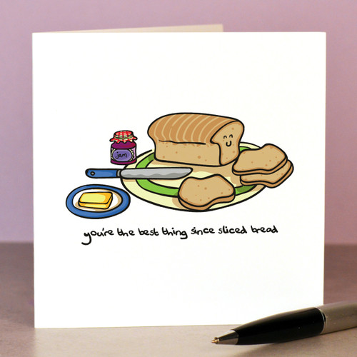 You're the best thing since sliced bread Card - The Crafty Giraffe