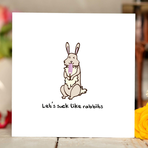 Lets suck like Rabbits Card - The Crafty Giraffe