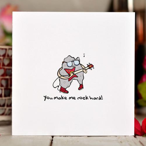 You make me rock hard Card - The Crafty Giraffe