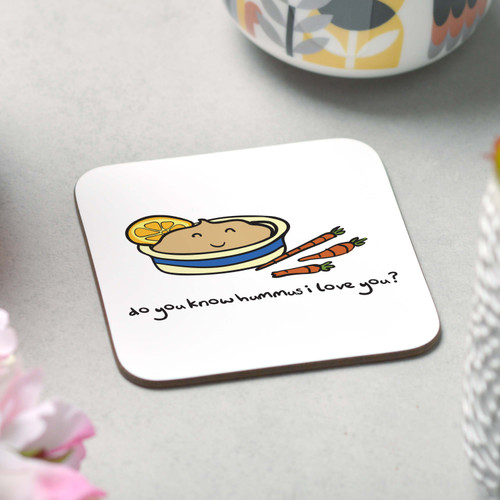 Do you know hummus I love you Coaster - The Crafty Giraffe