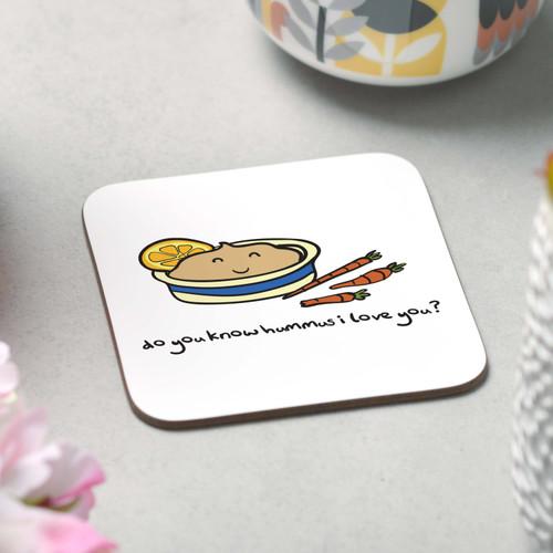 Do you know hummus I love you Coaster - The Crafty Giraffe