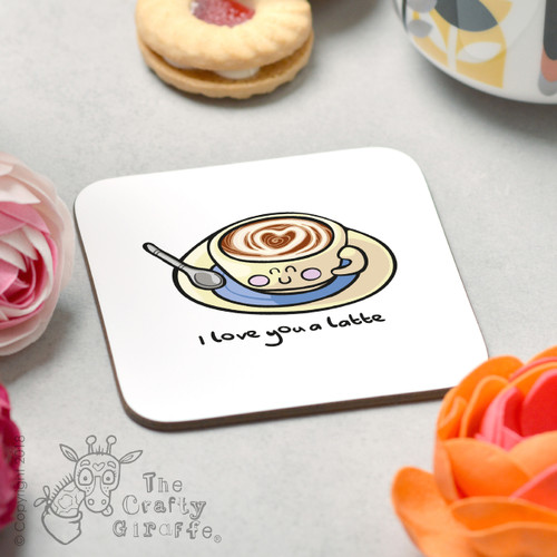 I love you a latte Coaster