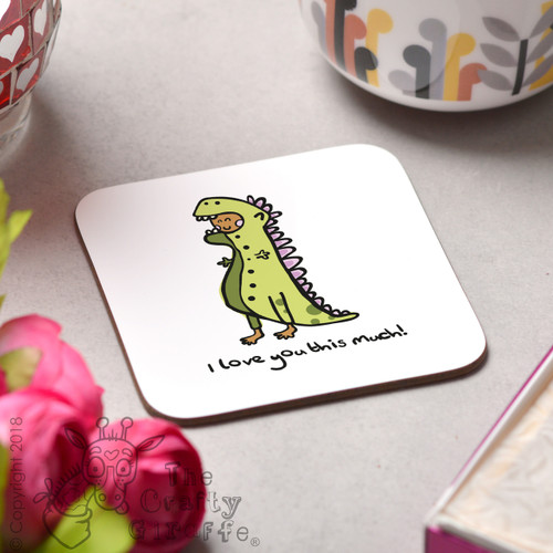 I love you this much Coaster