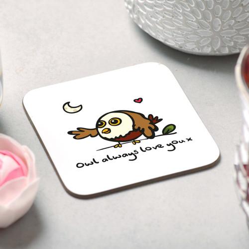 Owls always love you Coaster - The Crafty Giraffe