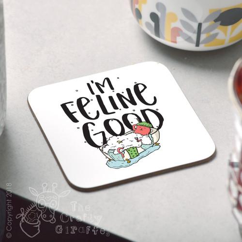 I'm feline good Coaster
