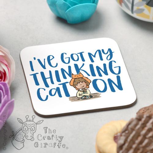 I've got my thinking cat on Coaster