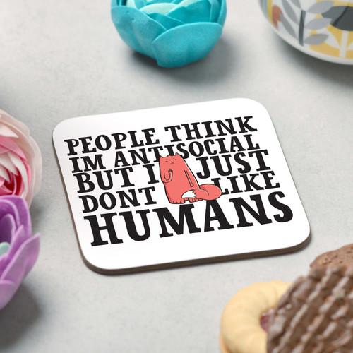 People think I'm antisocial Coaster - The Crafty Giraffe