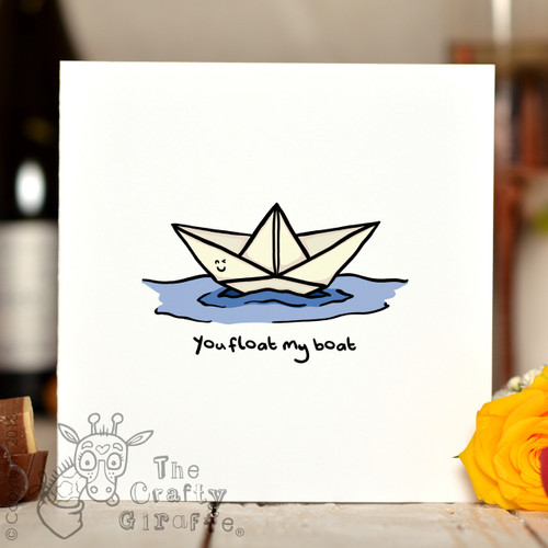 You float my boat Card