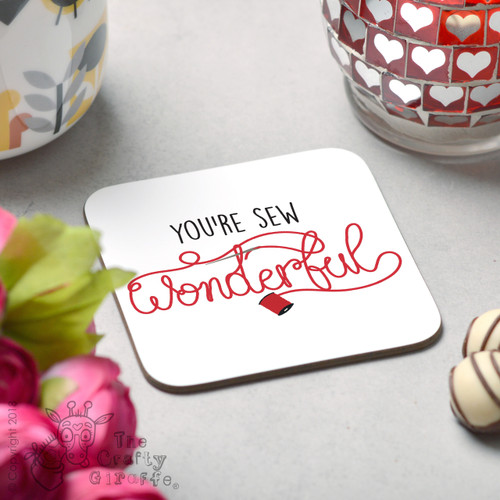 You're sew wonderful Coaster