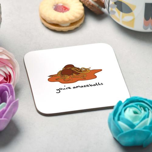You're amazeballs Coaster - The Crafty Giraffe