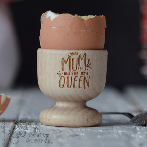 Buy Mum a title that is just above Queen Egg Cup From The Crafty Giraffe, the home of unique and affordable gifts for loved ones...