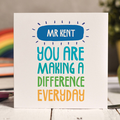 Buy Personalised You are making a difference Card From The Crafty Giraffe, the home of unique and affordable gifts for loved ones...
