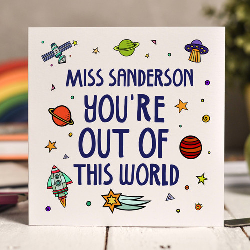 Buy Personalised You're out of this world Card From The Crafty Giraffe, the home of unique and affordable gifts for loved ones...