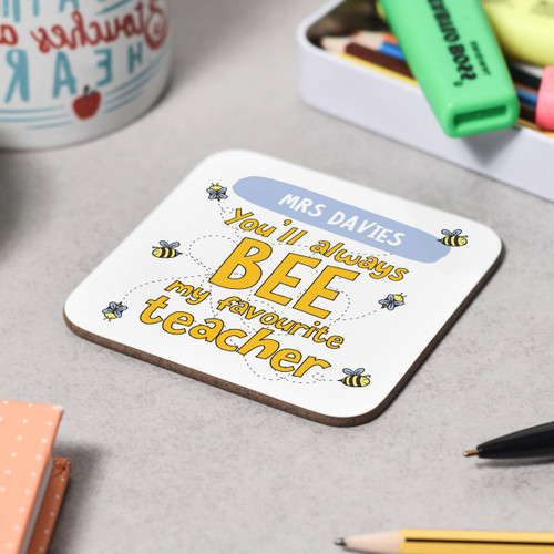 Personalised You'll always bee my favourite Coaster - The Crafty Giraffe